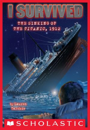 I Survived the Sinking of the Titanic