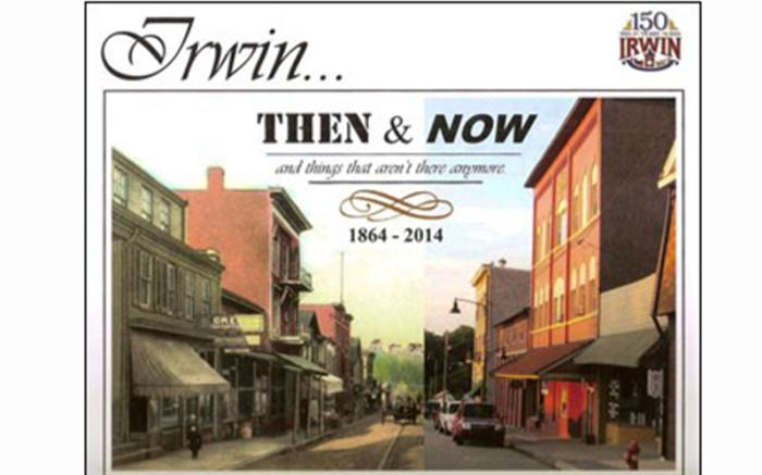 Norwin Historical Society's publication of Irwin's 181-page, 150th Anniversary Book in 2014