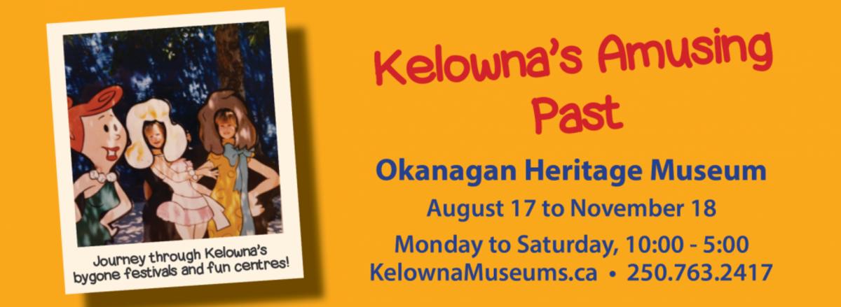 Kelowna's Amusing Past Exhibit