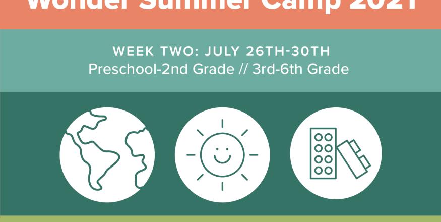 Wonder Summer Camps: Week Two