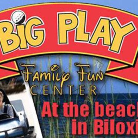 Big Play Family Fun Center | Biloxi, MS 39531