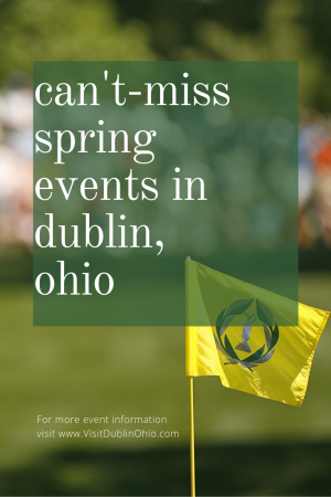 Can't Miss Spring Events in Dublin