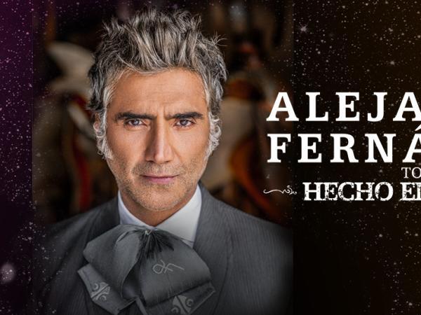 Alejandro Fernandez - Hecho en Mexico 2020 Tour