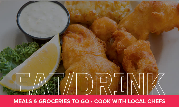 Eat & Drink: Meals & Groceries to Go, Cook with Local Chefs
