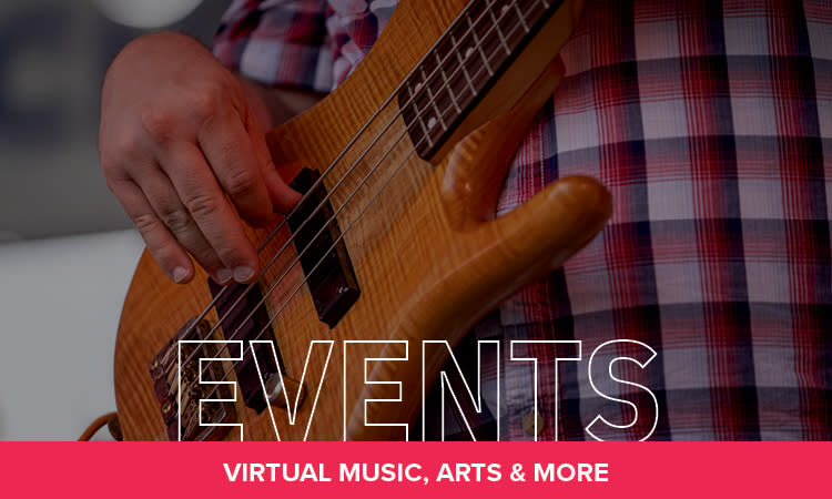 Events: Local Musicians, Magic Shows, Book Readings, Virtual 5Ks