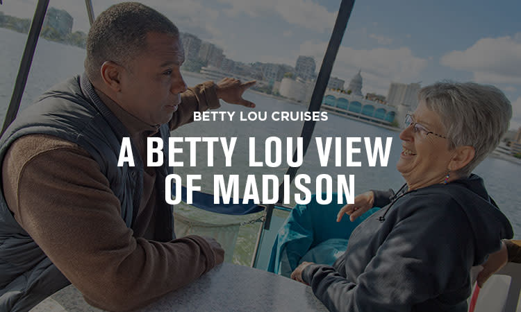 A Betty Lou View of Madison Essential Madison Experience