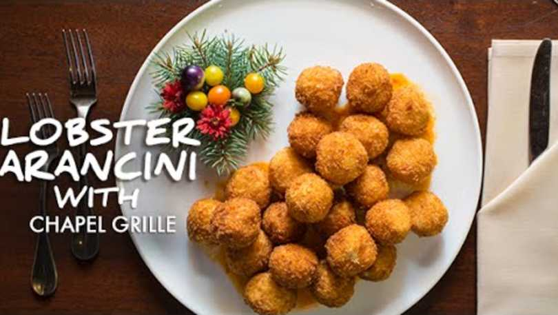 Lobster Arancini with Chapel Grille