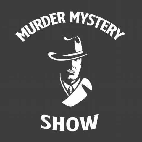 Murder Mystery Shows scheduled every month