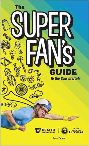 Cover of Kid's Super Fan's Guide to the Tour of Utah