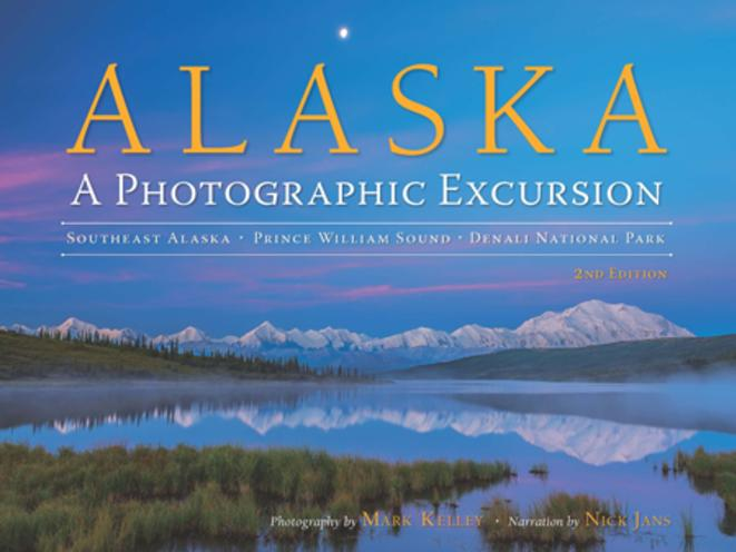 Alaska: A Photographic Excursion
