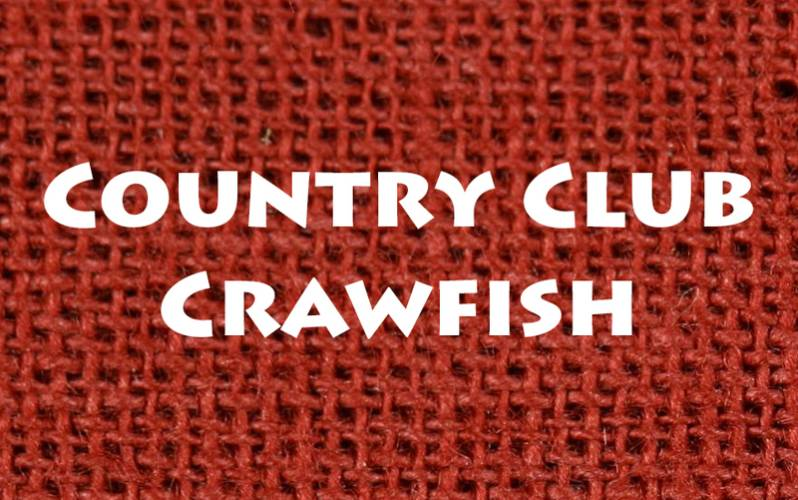 Country Club Crawfish