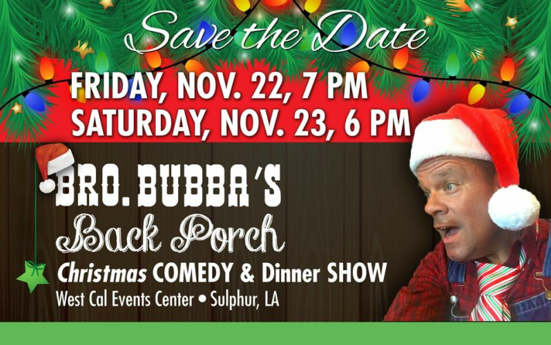La Christmas Events 2019 Brother Bubba's Back Porch Christmas Comedy & Dinner Show
