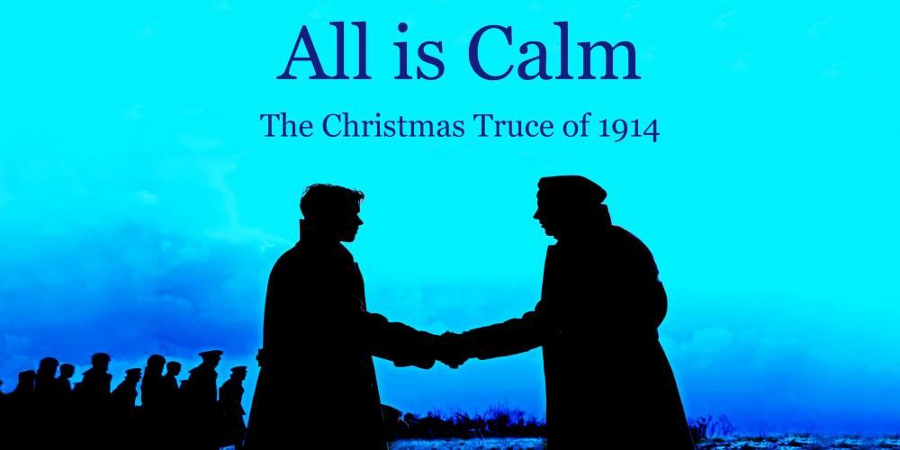 Poster for All is Calm at Wichita Grand Opera