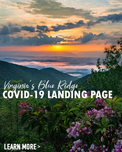 Virginia's Blue Ridge - COVID-19 Landing Page