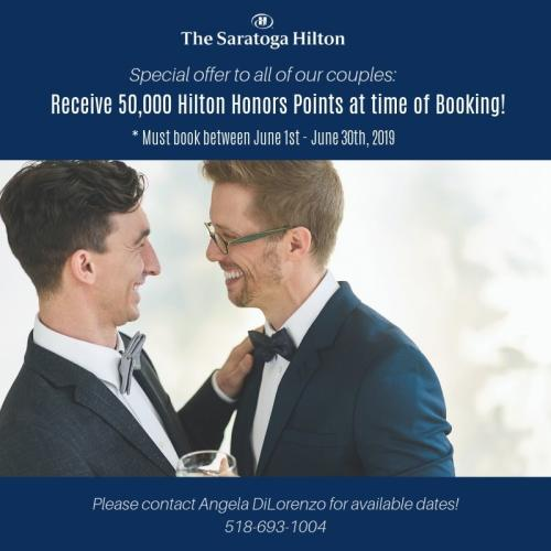 "Photo of male couple looking into each other's eyes and smiling with text ""recieve 50,000 Hilton Honors Points at time of booking between June 1-3o 2019"" with Saratoga Hilton logo"