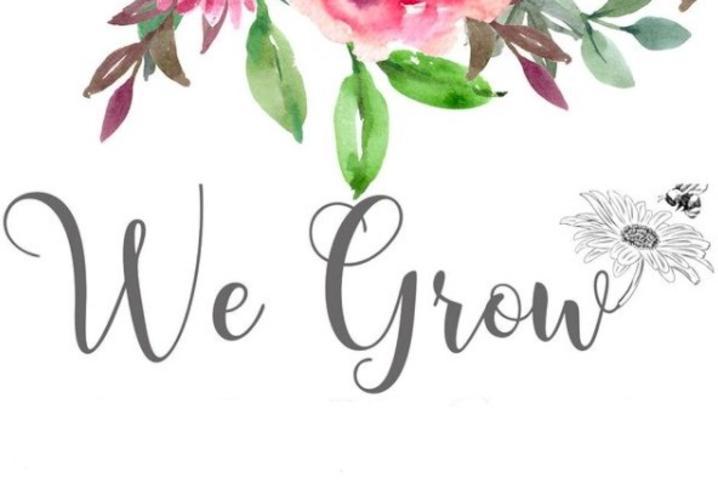 We Grow