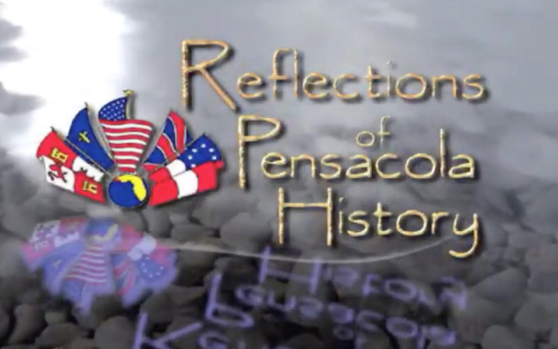 Reflections of Pensacola History