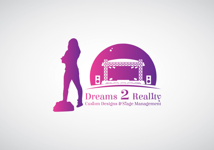 Dreams 2 Reality Custom Designs & Stage Management