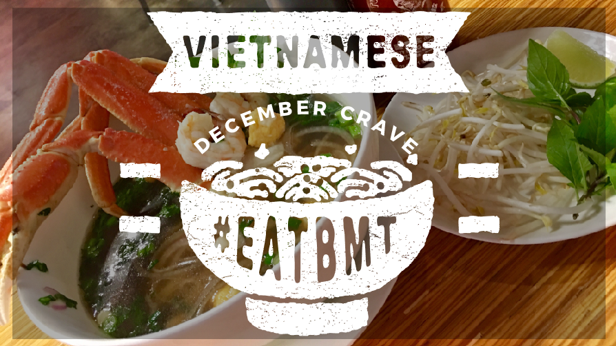 Vietnamese December Crave Logo #EATBMT