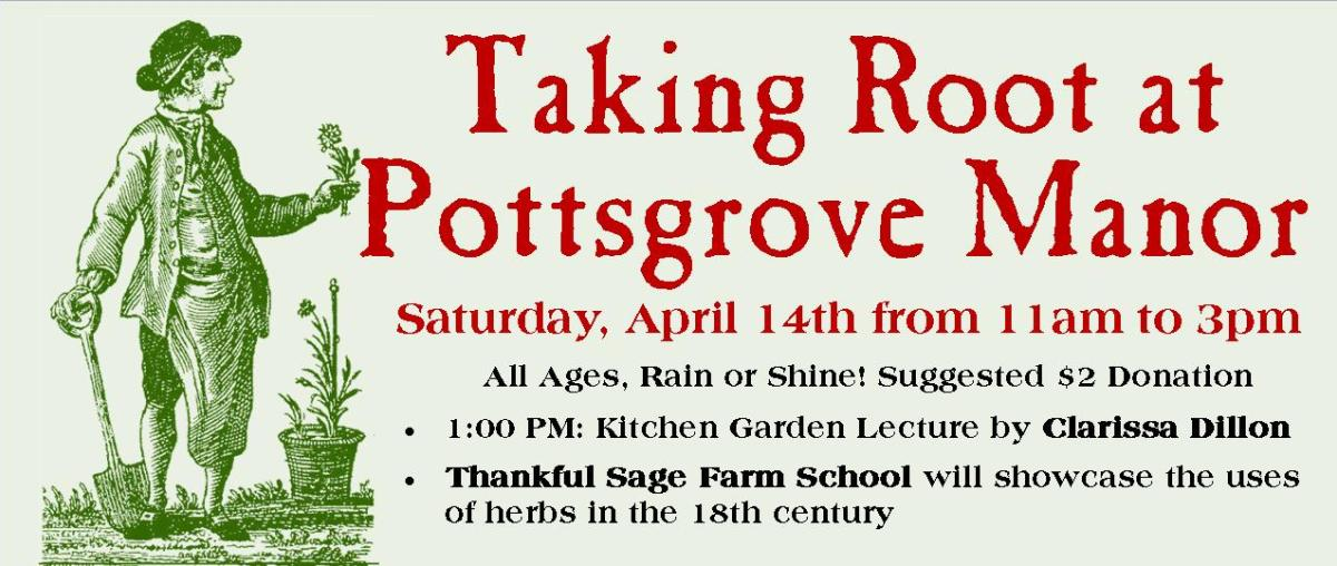 Pottsgrove Manor Taking Root