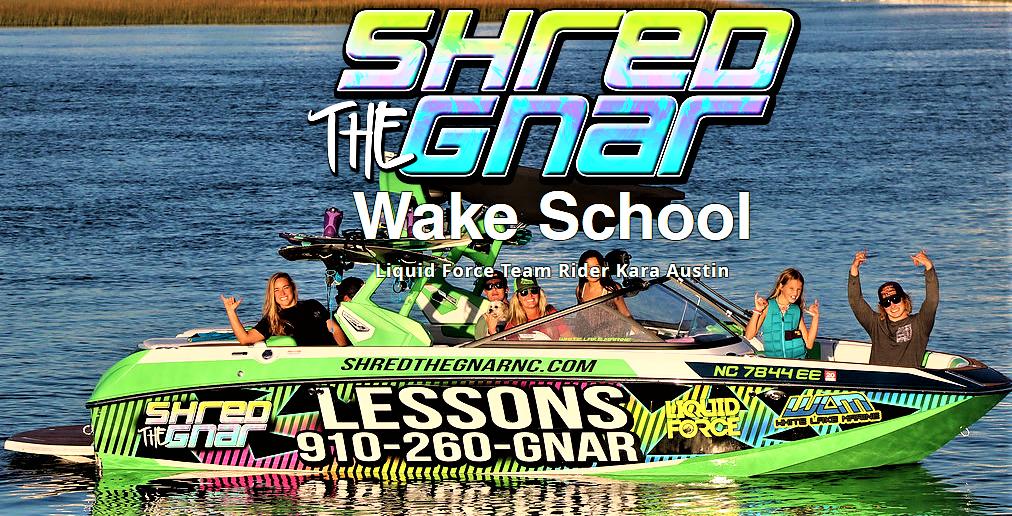 Shred the Gnar Wake School