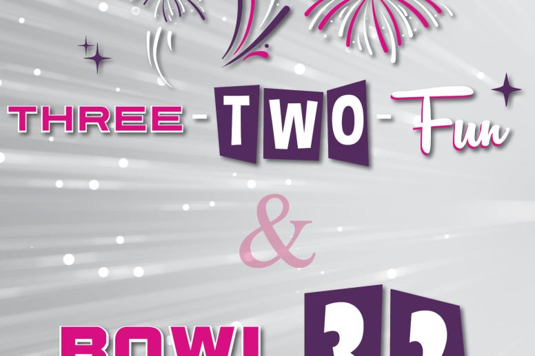 Three-Two-Fun & Bowl 32