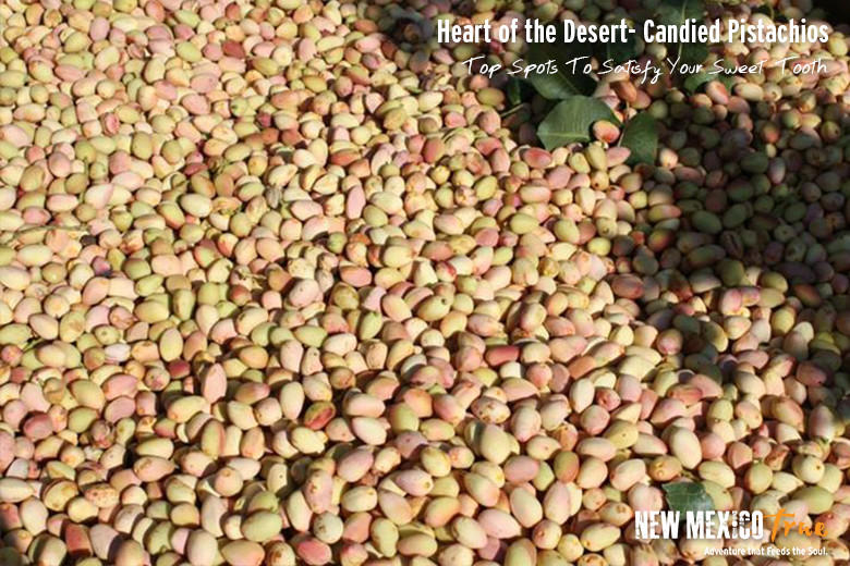 Candied Pistachios from Heart of the Desert; Alamogordo
