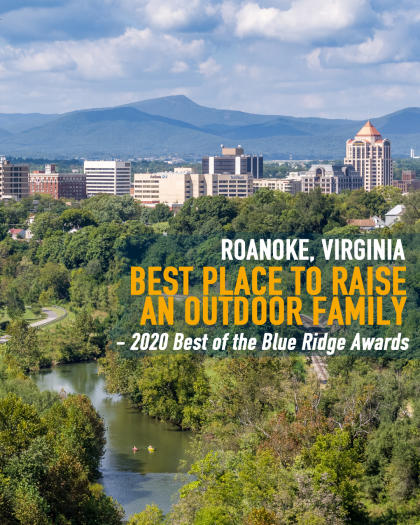 Best Place for Outdoor Family - Roanoke, VA