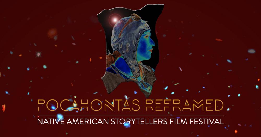 Pocahontas Reframed Film Festival