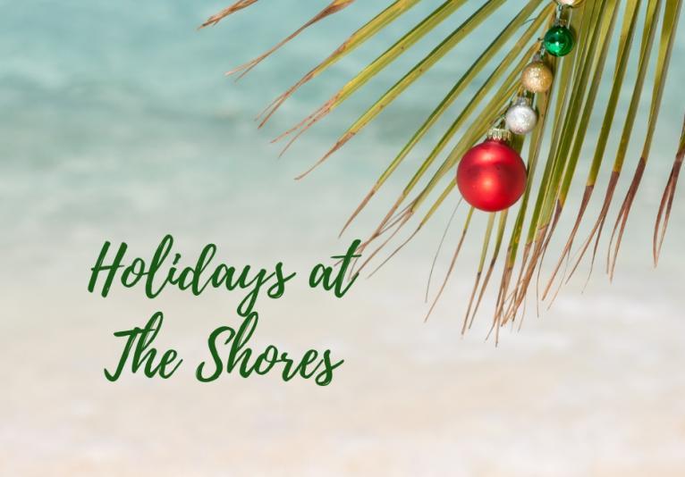 Holidays At The Shores