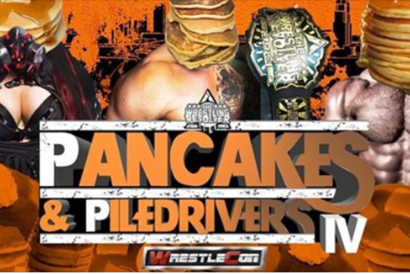 Wrestling Revolver: Pancakes and Piledrivers 4 at WrestleCon