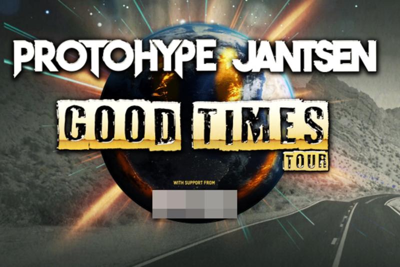 Protohype x Jantsen – Good Times Tour