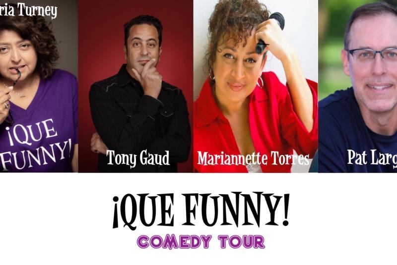 THE ¡QUE FUNNY! COMEDY TOUR