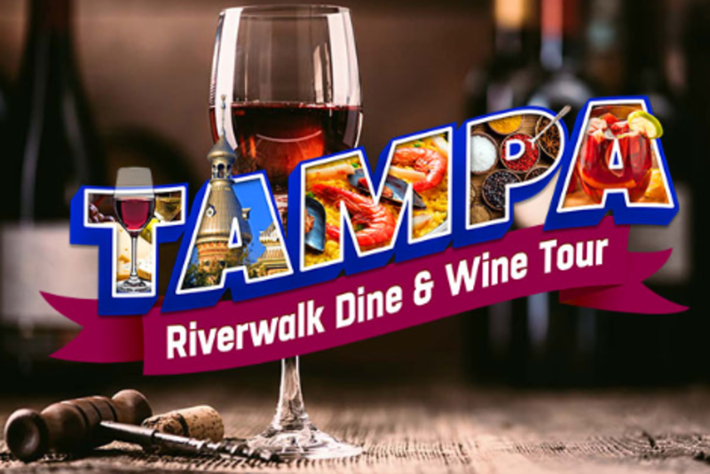 Tampa Riverwalk Dine & Wine Tour