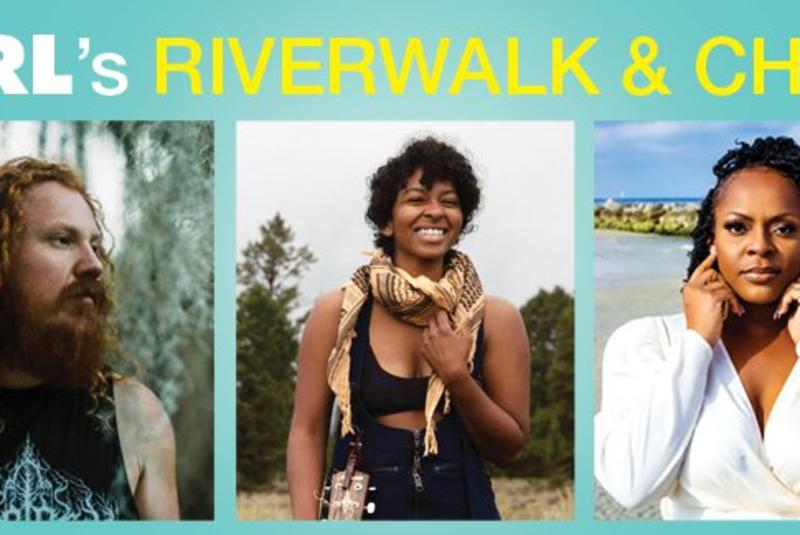 TTRL's Riverwalk and Chill