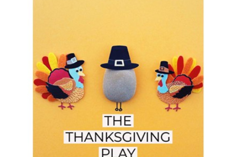 The Thanksgiving Play by Larissa Fasthorse