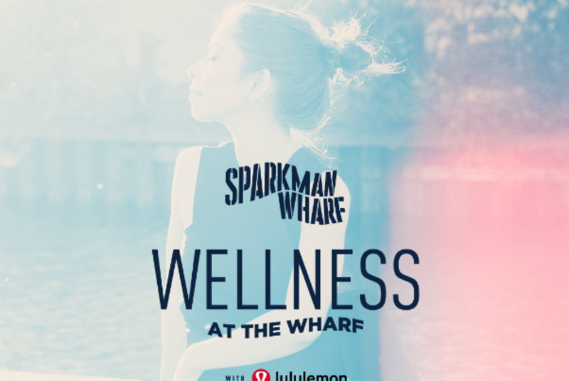 WELLNESS AT THE WHARF WITH LULULEMON