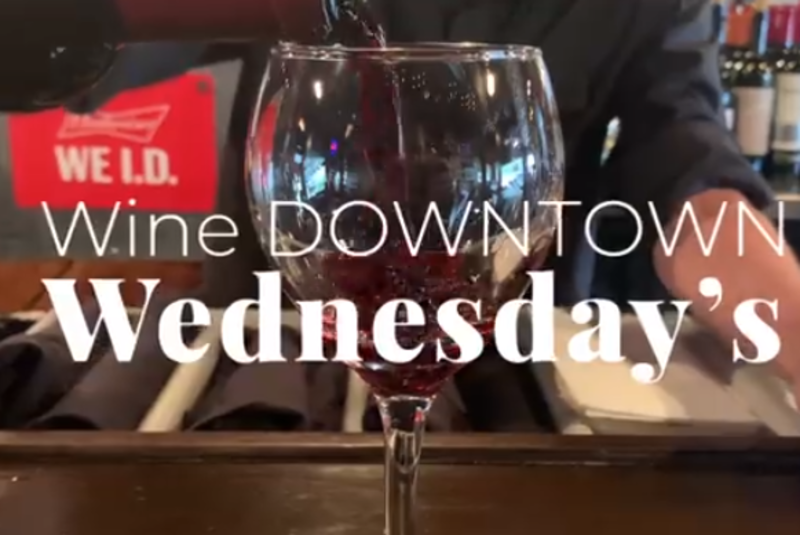 Wine Downtown Wednesdays