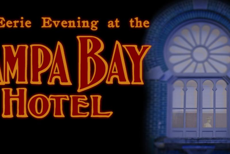 Eerie Evening at the Tampa Bay Hotel