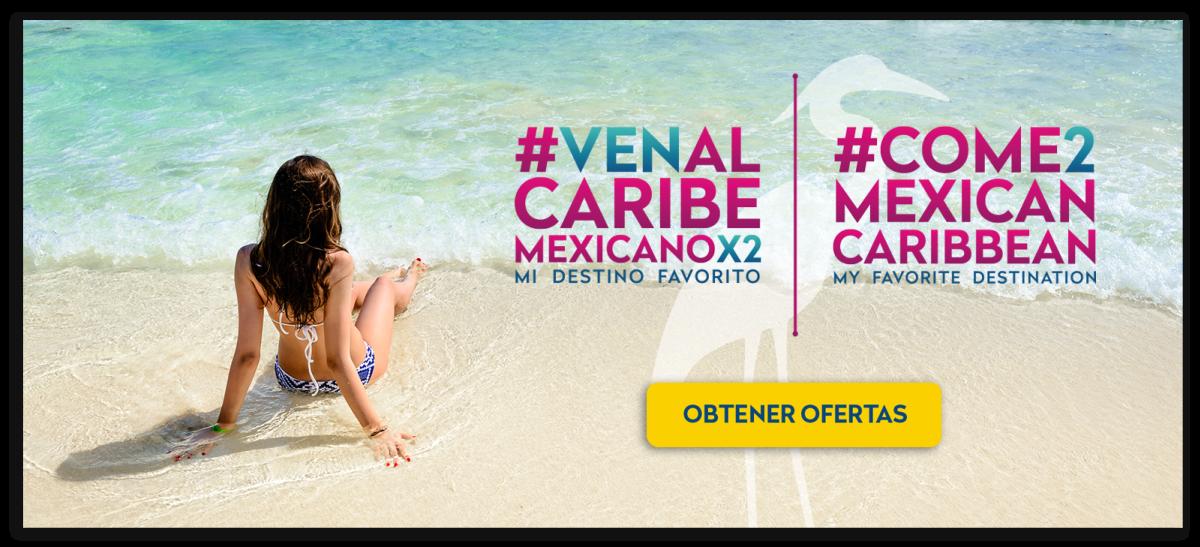 #VenAlCaribeMexicanoX2