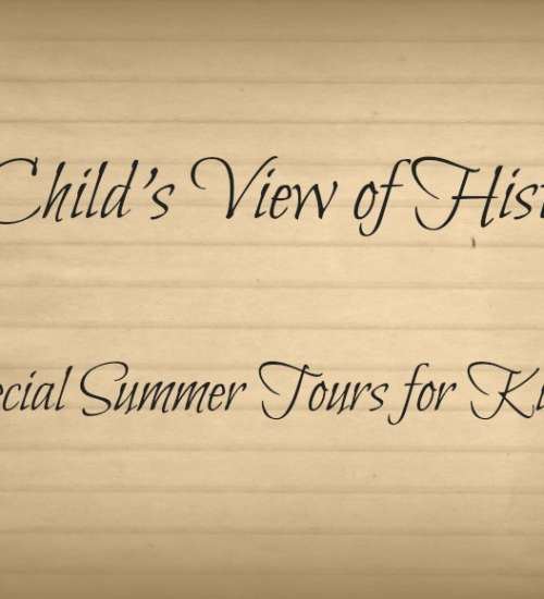 A Child's View of History