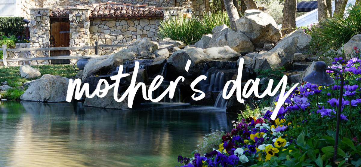 Mother's Day in Temecula Valley