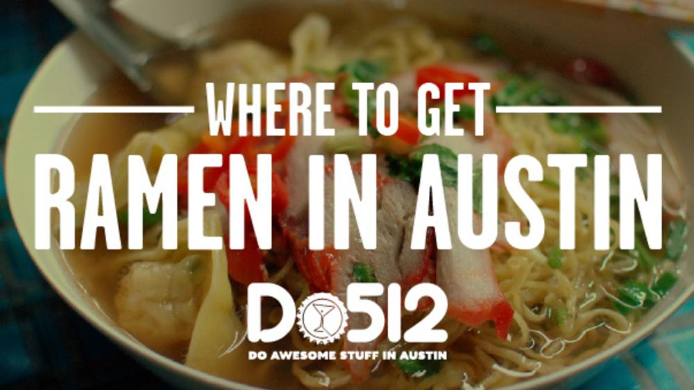 Where to get ramen in Austin header image, presented by Do512