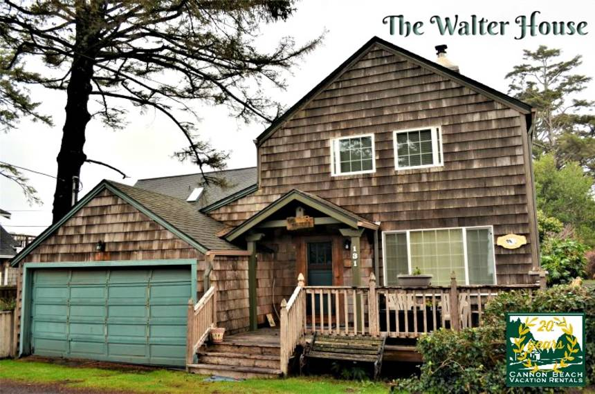 The Walter House - Cannon Beach Vacation Rentals