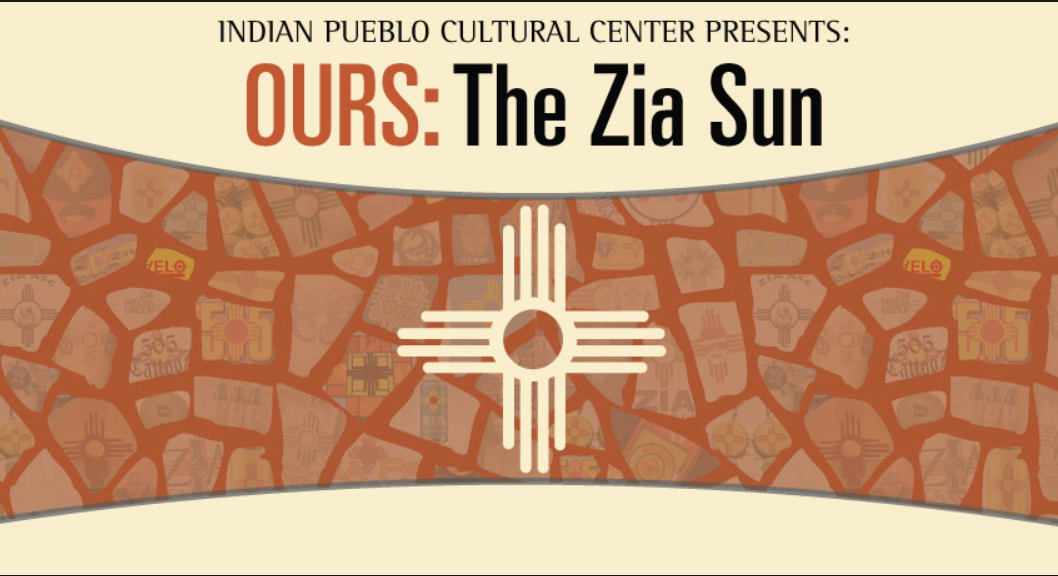 Ours: The Zia Sun Exhibit Graphic