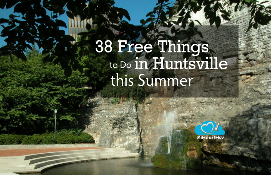 Free things to do in Huntsville this summer