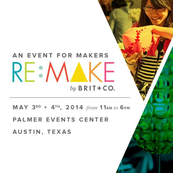 Brit +Co. Re:Make Austin