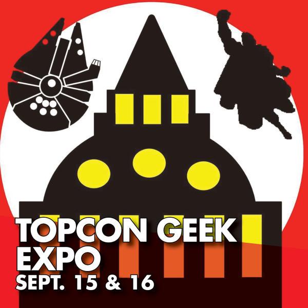 TopCon Geek Expo Sept. 15 & 16