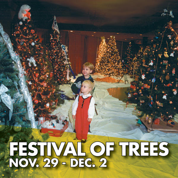 Festival of Trees Nov. 29-Dec. 2
