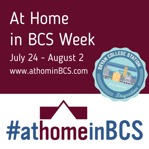 At Home In BCS Staycation Week